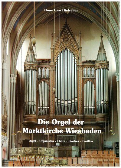 The Organ of Wiesbaden Marktkirche