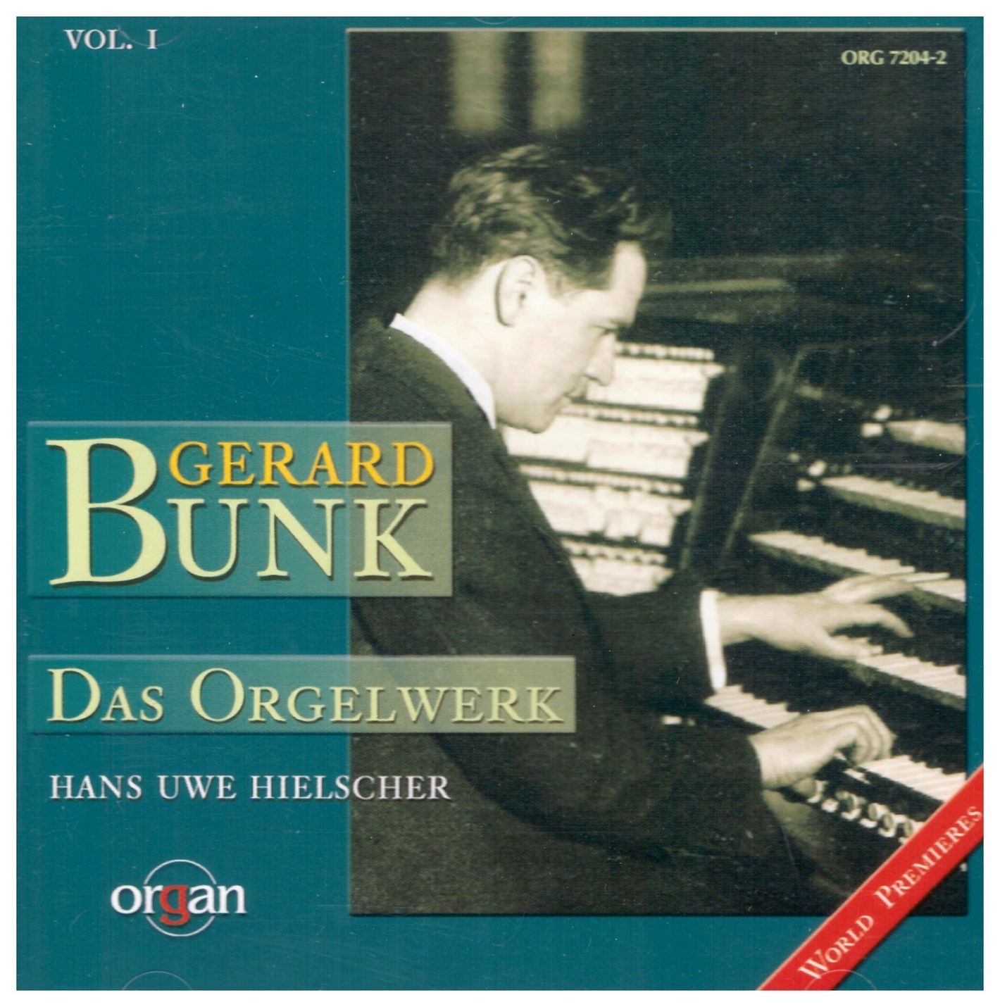 Gerard Bunk: Free Organ Works I