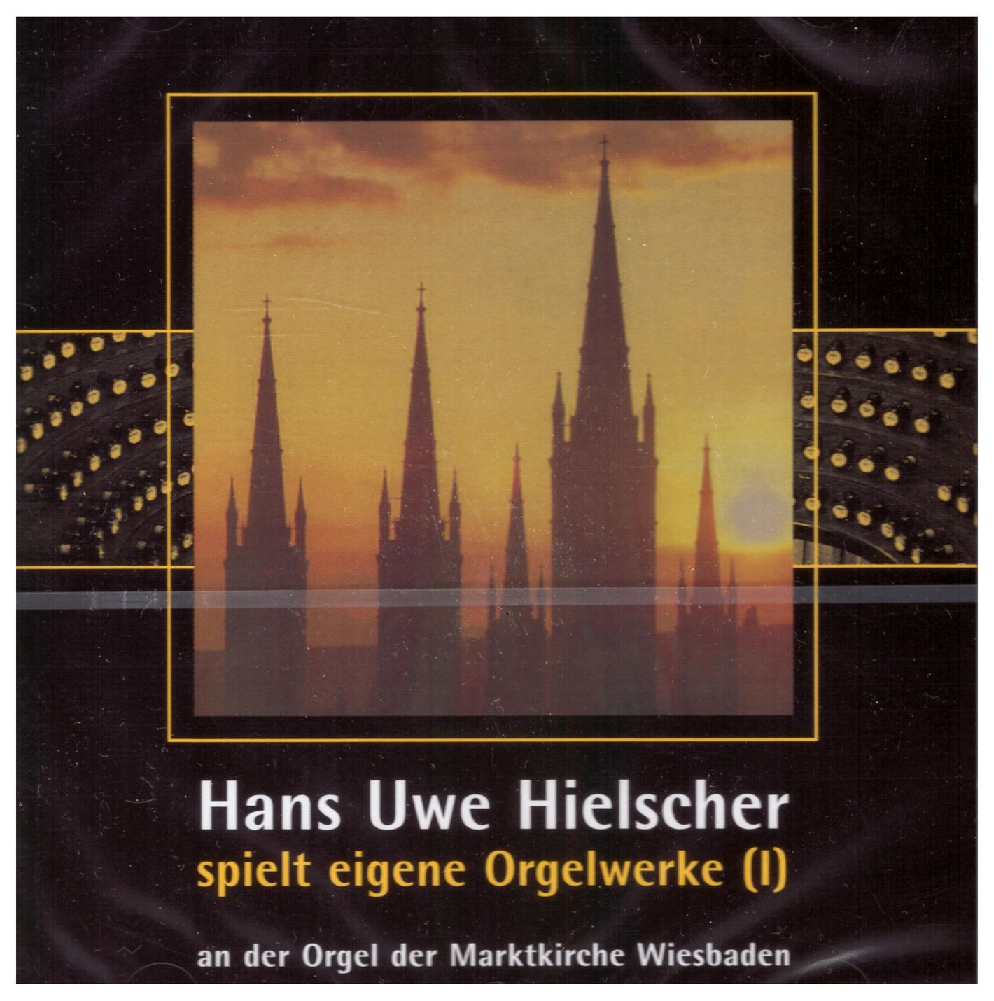 Hans Uwe Hielscher plays own organ works, Vol. I