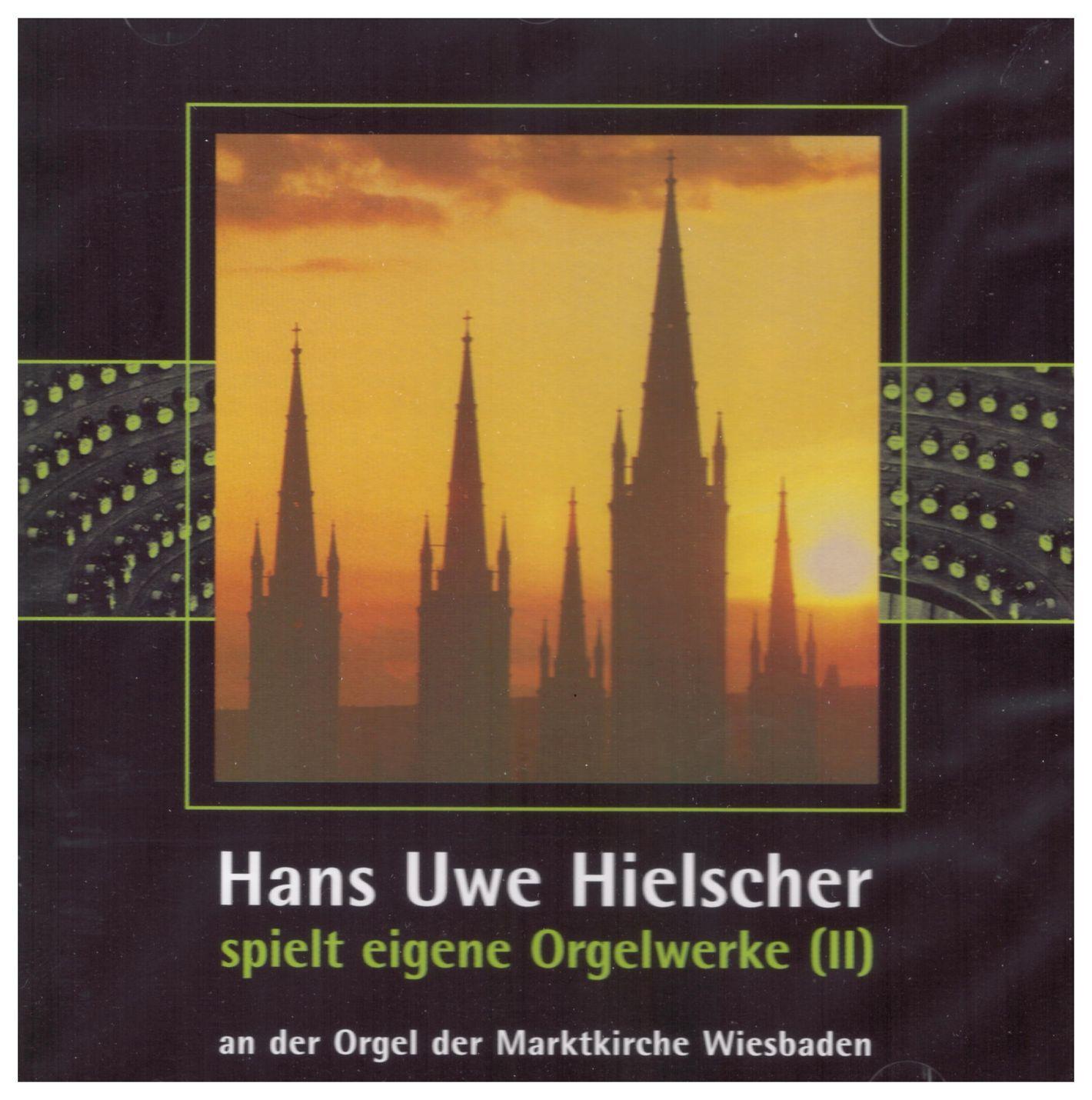 Hans Uwe Hielscher plays own organ works, Vol. II
