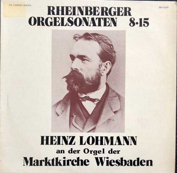 Rheinberger Orgelsonaten 8 + 15
